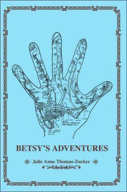 Betsy's Adventures
