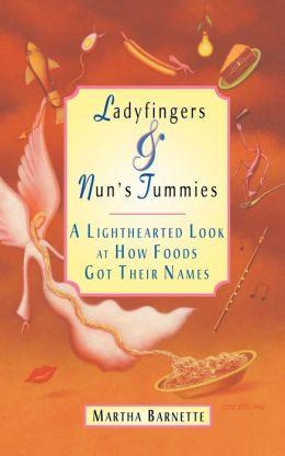 Ladyfingers And Nun's Tummies