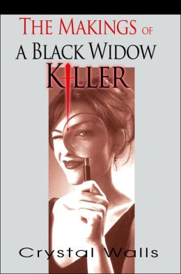 The Makings Of A Black Widow Killer