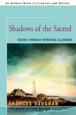 Shadows Of The Sacred