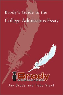 Brody's Guide to the College Admissions Essay