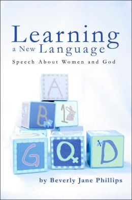 Learning a New Language: Speech About Women and God