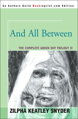 And All Between (Green Sky Trilogy #2)