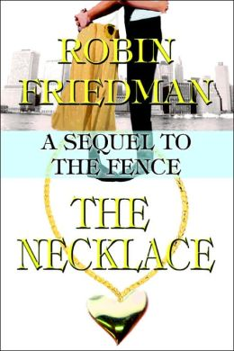 The Necklace: A Sequel to The Fence