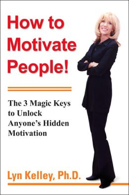 How to Motivate People!