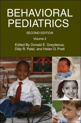 Behavioral Pediatrics: Volume 2 (Second Edition)
