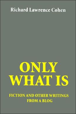 Only What Is