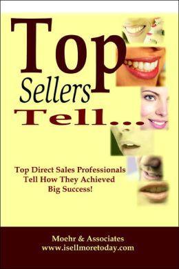 Top Sellers Tell...