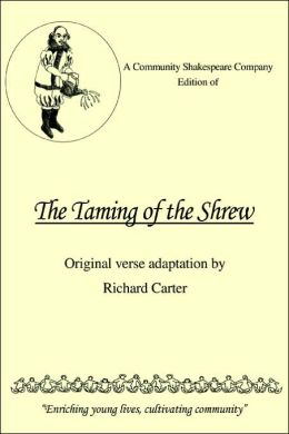 A Community Shakespeare Company Edition of The Taming of the Shrew