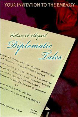 Diplomatic Tales