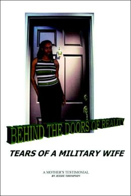 Behind the Doors of Reality: Tears of a Military Wife