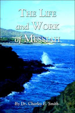 The Life and Work of Messiah