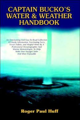 Captain Bucko's Water & Weather Handbook