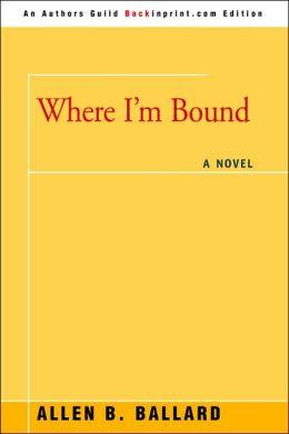 Where I'M Bound