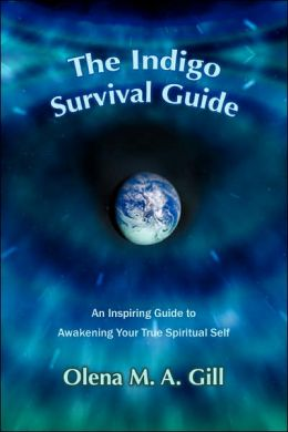 The Indigo Survival Guide