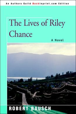 The Lives Of Riley Chance