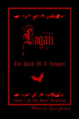 Logan: The Birth of a Vampire