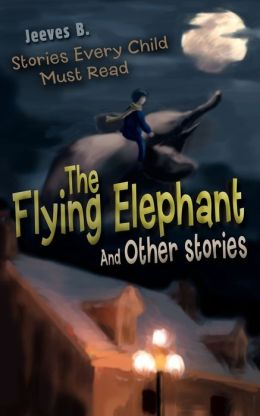 The Flying Elephant and Other Stories