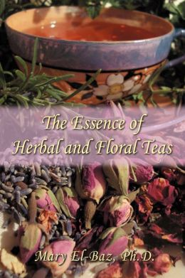 Essence of Herbal and Floral Teas