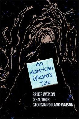 An American Wizard's Tale