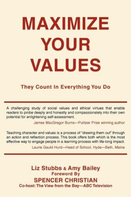 Maximize Your Values: They Count in Everything You Do