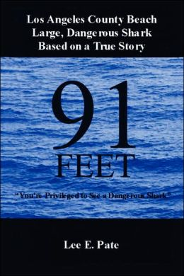91 Feet: You're Privileged to See a Dangerous Shark