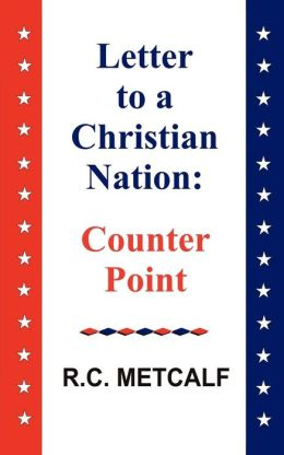 Letter to a Christian Nation: Counter Point: Counter Point