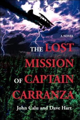 The Lost Mission of Captain Carranza