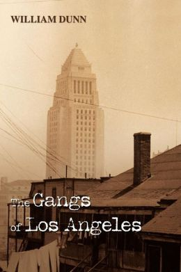 The Gangs Of Los Angeles