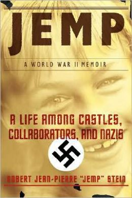 Jemp: A Life among Castles, Collaborators, and Nazis