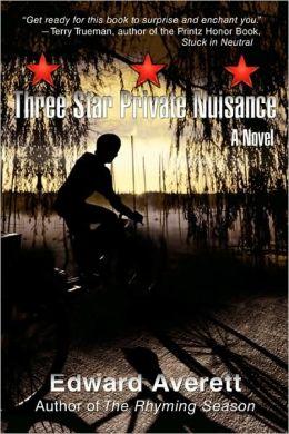 Three Star Private Nuisance