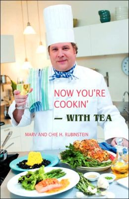 Now You're Cookin'-with Tea