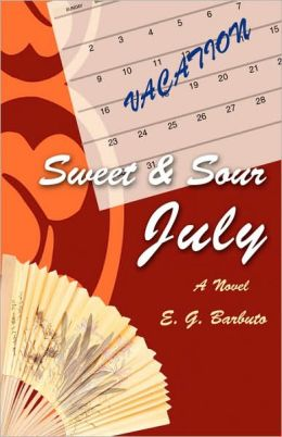 Sweet and Sour July: A Novel