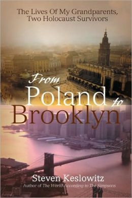 From Poland to Brooklyn:The Lives Of My Grandparents Two Holocaust Survivors
