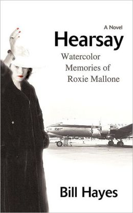 Hearsay: Watercolor Memories of Roxie Mallone