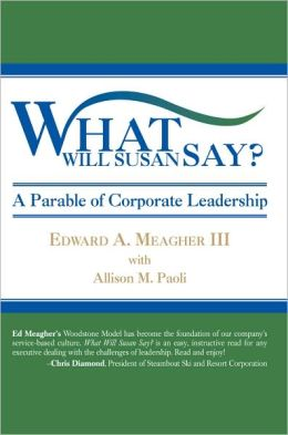 What Will Susan Say?: A Parable of Corporate Leadership