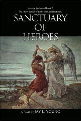 Sanctuary of Heroes (Heroes Series #3)