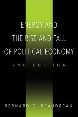 Energy and the Rise and Fall of Political Economy