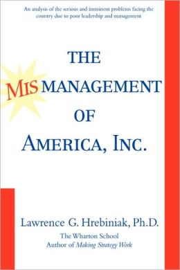 The Mismanagement Of America, Inc.