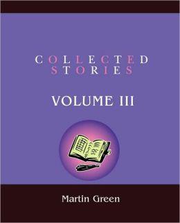 Collected Stories:Volume III