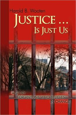 Justice ... Is Just Us