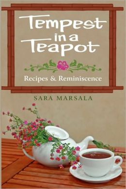 Tempest in a Teapot: Recipes and Reminiscence