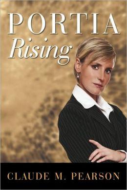 Portia Rising
