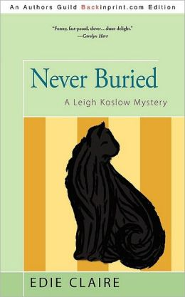 Never Buried: A Leigh Koslow Mystery