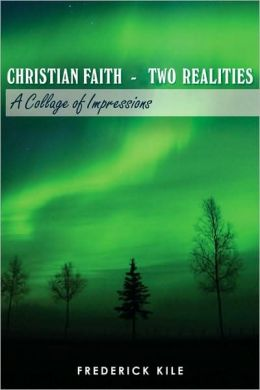 Christian Faith - Two Realities
