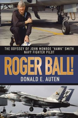 ROGER BALL!: THE ODYSSEY OF JOHN MONROE