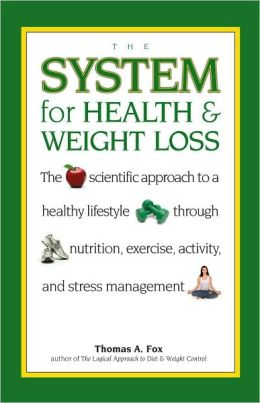 The System for Health and Weight Loss