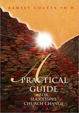 A Practical Guide for Successful Church Change