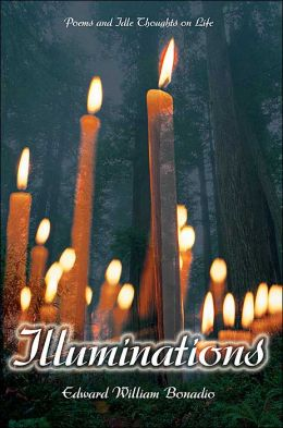 Illuminations:Poems and Idle Thoughts on Life: Poems and Idle Thoughts on Life