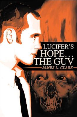 Lucifer's Hope The Guv